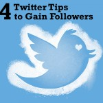 4 Twitter Tips To Gain Followers
