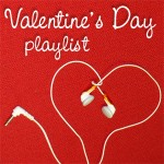 Romantic & Fun Valentine's Day Playlist
