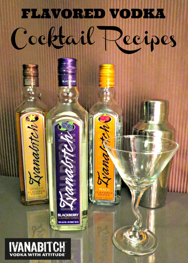 Ivanabitch flavored vodka cocktail recipes life with levi for How to make flavored martinis