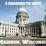 5 reasons to visit Madison this summer