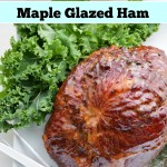 Maple Glazed Ham - easy dinner recipe at LifeWithLevi.com