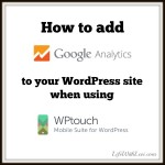 How to add Google Analytics to WPtouch Plugin