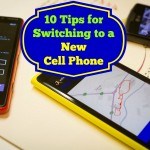 10 Tips for Switching to a New Cell Phone