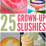 grown up slushie recipes - frozen cocktails for adults