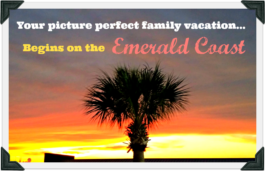 The Emerald Coast area of Florida is a picture perfect family travel destination