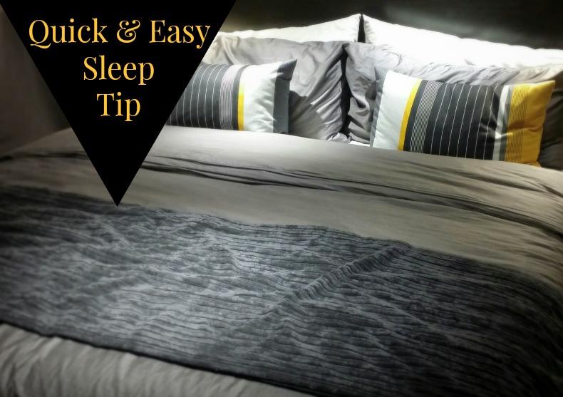 Quick & Easy Sleep Tip