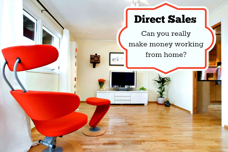work from home direct sales direct sales can you really make money working from home 6881